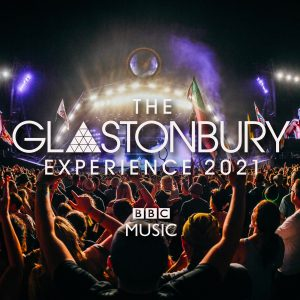 BBC to air Glastonbury Experience 2021 over Festival weekend